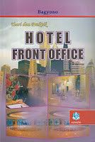 TEORI DAN PRAKTIK HOTEL FRONT OFFICE