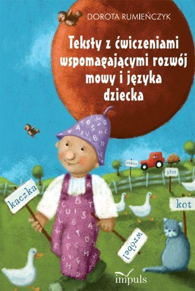 Teksty z ćwiczeniami wspomagającymi rozwój mowy i języka dziecka (wersja papierowa)