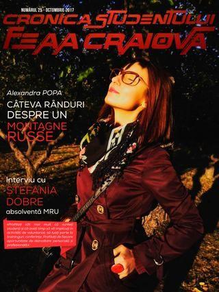 Cronica Studentului FEAA Craiova nr. 25  Coordonator: Lect. dr. Silvia Puiu Grafica revista: Laurentiu Badea