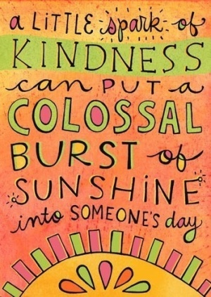 #quotes #kindness #sunshine: Happy Thoughts, Kindness Matter, Remember This, Wisdom, Dinners Tables, Living, Inspiration Quotes, Random Acting, Kindness Quotes