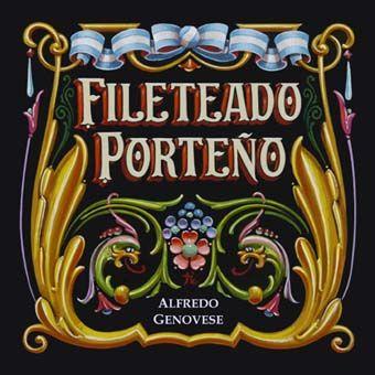 FILETEADO PORTEÑO.Argentina | por A Genovese