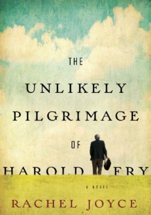 Holiday read? The Unlikely Pilgrimage of Harold Fry Rachel Joyce