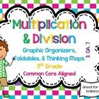 Multiplication and Division Graphic Organizers, Foldables, & Thinking Maps Math Journals   **Great for Math Notebooks!  Over 30 PAGES!   I crea...