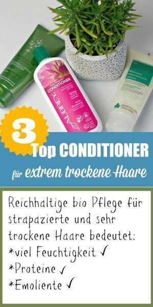 Beste Bio Spülung für sehr trockene Haare