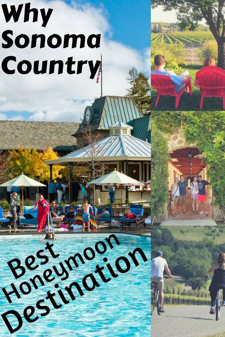 Why Sonoma Country California Best Honeymoon Destination