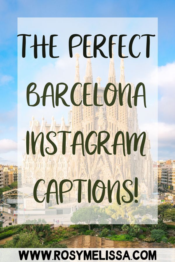 31 Perfect Barcelona Quotes Instagram Captions Puns In 2020