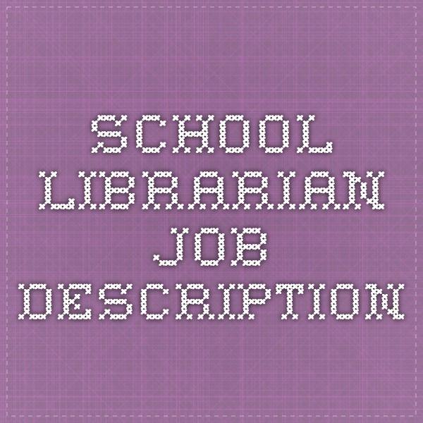 School Librarian Job Description