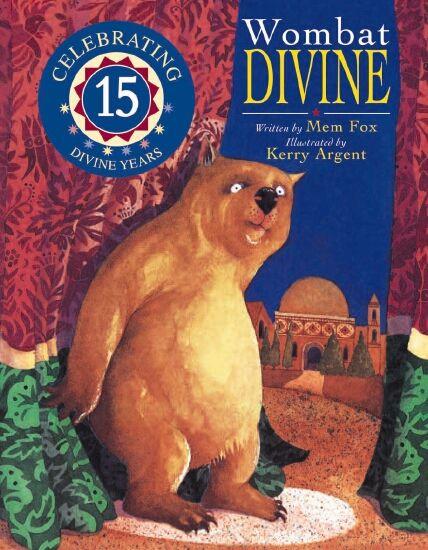 Wombat Divine by Mem Fox and Kerry Argent
