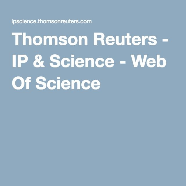 Thomson Reuters - IP & Science - Web Of Science
