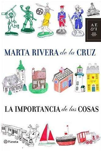 La importancia de las cosas / Marta Rivera de la Cruz