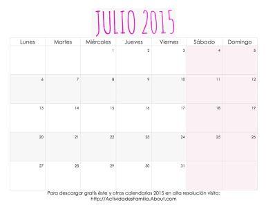 Muchas fechas especiales en Julio 2015 con ideas de cómo celebrarlas