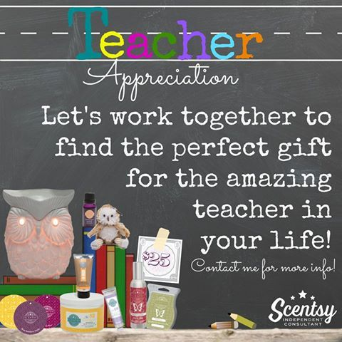 Scentsy Teacher Appreciation 2016 - Show your teacher how much you appreciate all the hard work they've put in this year with a special Scentsy Teacher App