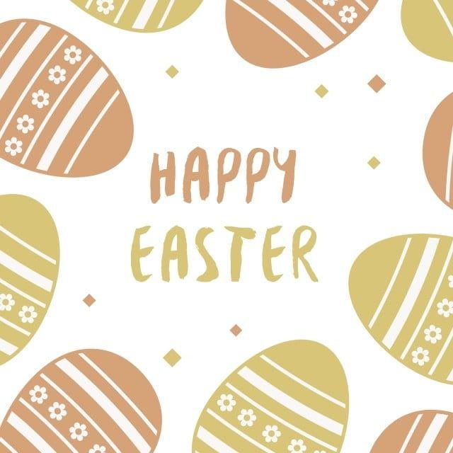 Happy Easter Vector Design Background Wallpaper Illustration Png And Vector With Transparent Background For Free Download Vector Design Happy Easter Easter Design