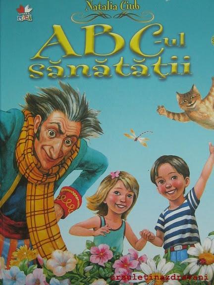 http://ursuletinazdravani.wordpress.com/2012/11/12/carte-abc-ul-sanatatii-ed-litera/