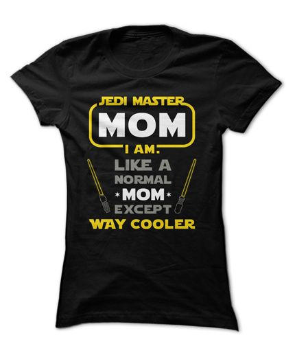 Jedis are cool, but Mom is WAY cooler!
