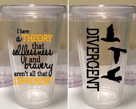 Divergent Quote 16 oz. Tumbler with three by delightdesignsvinyl, $13.00
