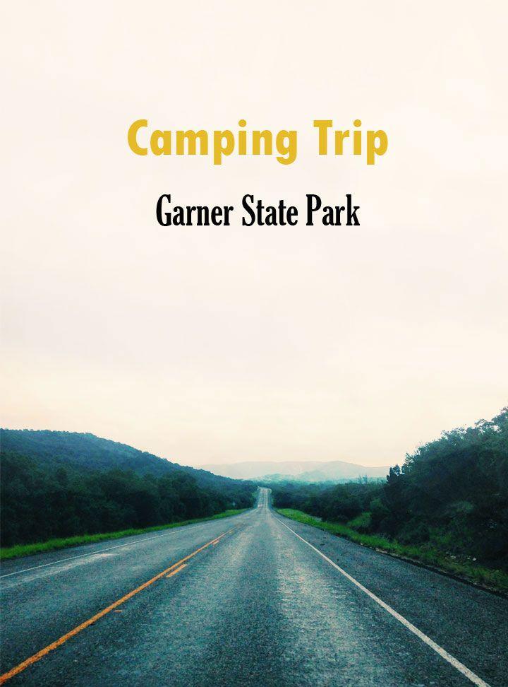 Camping Trip // Garner State Park from designforsoul.com