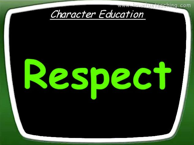 character education essay respect Free essay: character education and curriculum occasionally the but rather how to infuse the curriculum to assist students in managing themselves with a degree of respect and fairness we more about essay about personal reflection: character education and me education and social.