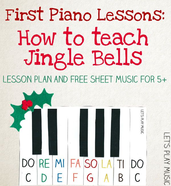 First Piano Lesson Series :  Jingle Bells Sheet Music for Kids & Step by Step Lesson Plan - Let's Play Music