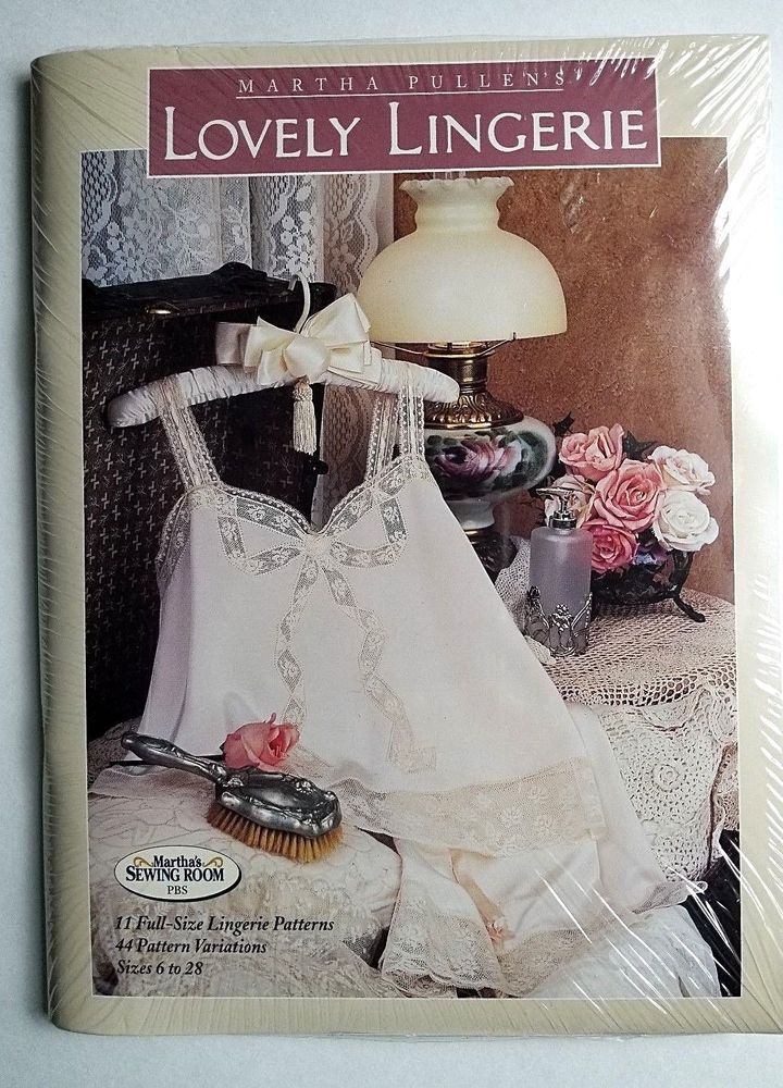 71f5ca139bd Martha Pullen Lovely Lingerie Patterns Book Size 6 - 28 PBS Martha s Sewing  Room  MarthaPullen