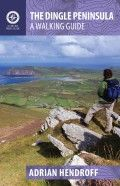 The Dingle Peninsula –A Walking Guide by Adrian Hendroff: another new guide from Hendroff! Out in April 2015