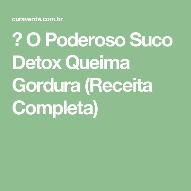 ➝ O Poderoso Suco Detox Queima Gordura (Receita Completa)