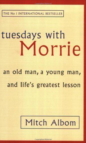 Tuesdays With Morrie: An old man, a young man, and life's greatest lesson by Mitch Albom, http://www.amazon.co.uk/dp/0751529818/ref=cm_sw_r_pi_dp_R1qbrb1AA498R