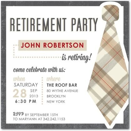 Brand New Retirement Party Invitations! Celebrate all of his hard work with a stylish invitation and party.