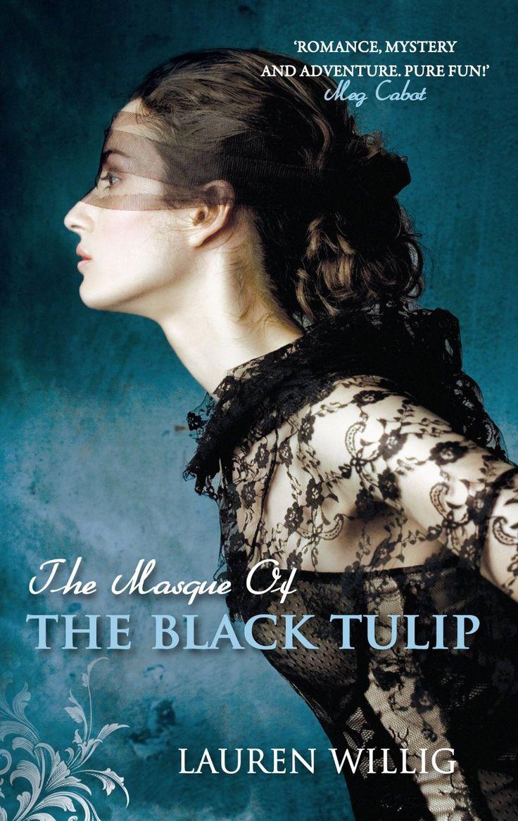Lauren Willig - The Masque of the Black Tulip