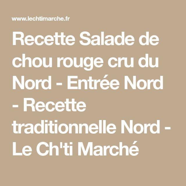 Recette Salade de chou rouge cru du Nord - Entrée Nord - Recette traditionnelle Nord - Le Ch'ti Marché