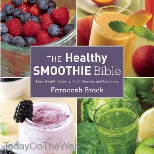 Details about The Healthy Smoothie Bible Lose Weight, Detoxify, Fight Disease, and Live Long