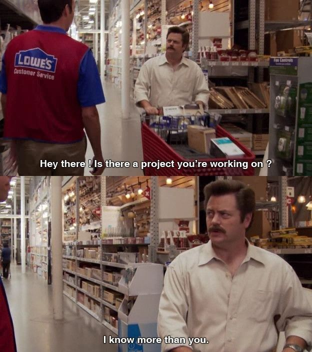"When Ron was not about to be talked down to at Lowe's. | 24 Times ""Parks & Rec"" Made You Laugh Uncontrollably"