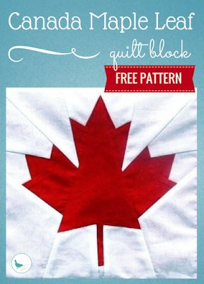 Free Pattern | This year (2017) Canada turns 150 years old. Why not say happy birthday Canada with this Canada Maple Leaf quilt block? This simple foundation pieced block is a fun project and easy to make. Anyone with basic foundation piecing skills can finish it in no time. It would be cute alone as a throw pillow, or make several blocks and incorporate them into a quilt. You would then have a cherished heirloom from Canada's 150th birthday.