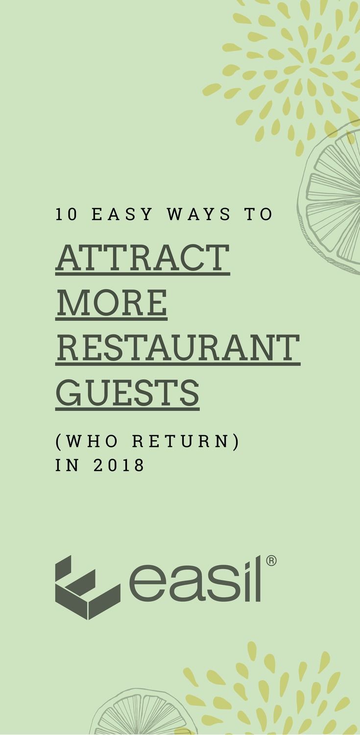 10 Easy Ways to Attract More Restaurant Guests (and get them to return in 2018)