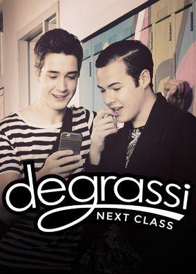 "Check out ""Degrassi: Next Class"" on Netflix"