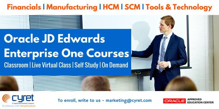 Oracle JD Edwards Enterprise One Courses Visit - www.cyret.com/training