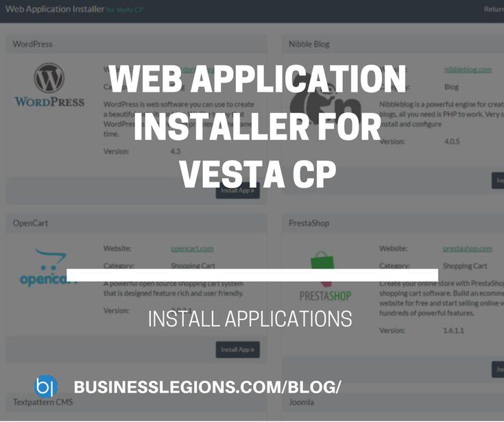 WEB APPLICATION INSTALLER FOR VESTA CP - http://www.businesslegions.com/blog/2016/04/13/web-application-installer-vesta-cp/ - #AppInstaller, #Joomla, #Opencart, #Phpbb, #Prestashop, #SimpleMachinesForum, #TextpatternCms, #Vesta, #Vestacp, #Wordpress