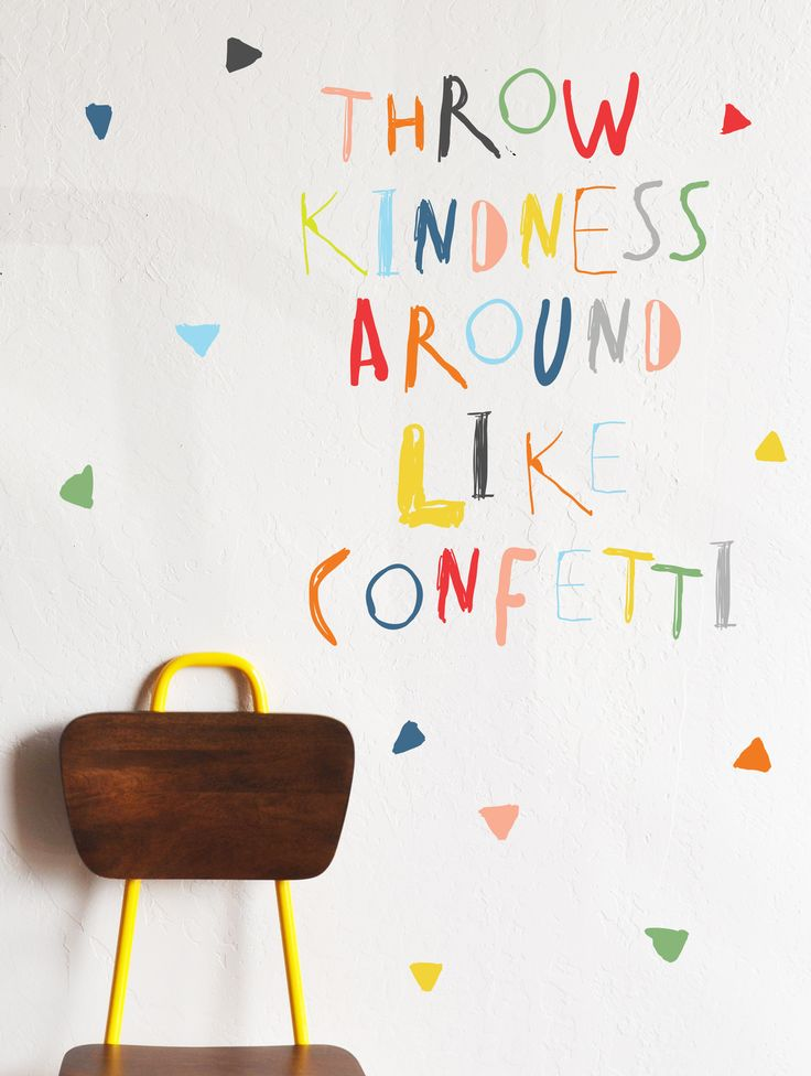 Throw kindness around like confetti wall decal the lovely wall company