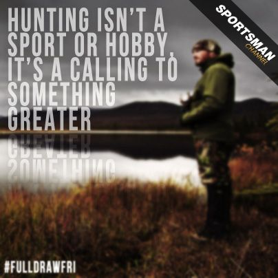 127 best images about hunting and fishing quotes on pinterest for Hunting fishing loving everyday lyrics