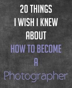 how to become a photographerBusiness Tips, Pro Photographers, 20 Things, Photography Tips, Manual Mode, Becoming A Photographers, Photography Blog, Photography Business, Photography Awesomesauce