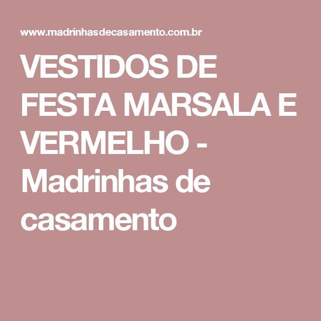 VESTIDOS DE FESTA MARSALA E VERMELHO - Madrinhas de casamento