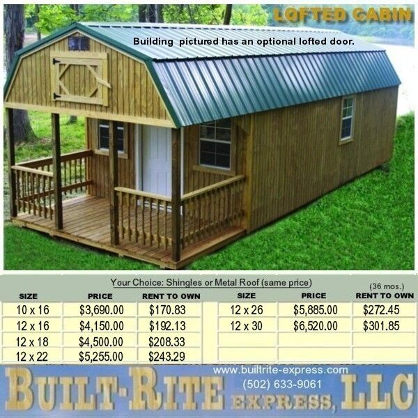 Built built express llc portable buildings lofted cabin for Cost of building a house in louisiana