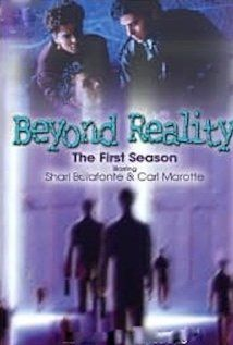Beyond Reality (1991–1993) - Stars: Shari Belafonte, Carl Marotte, Nicole de Boer. - Two university parapsychologists investigate reports of ghosts, out-of-body experiences, telekinesis and other unexplained phenomena that occur in ordinary people's lives. - HORROR / SCI-FI