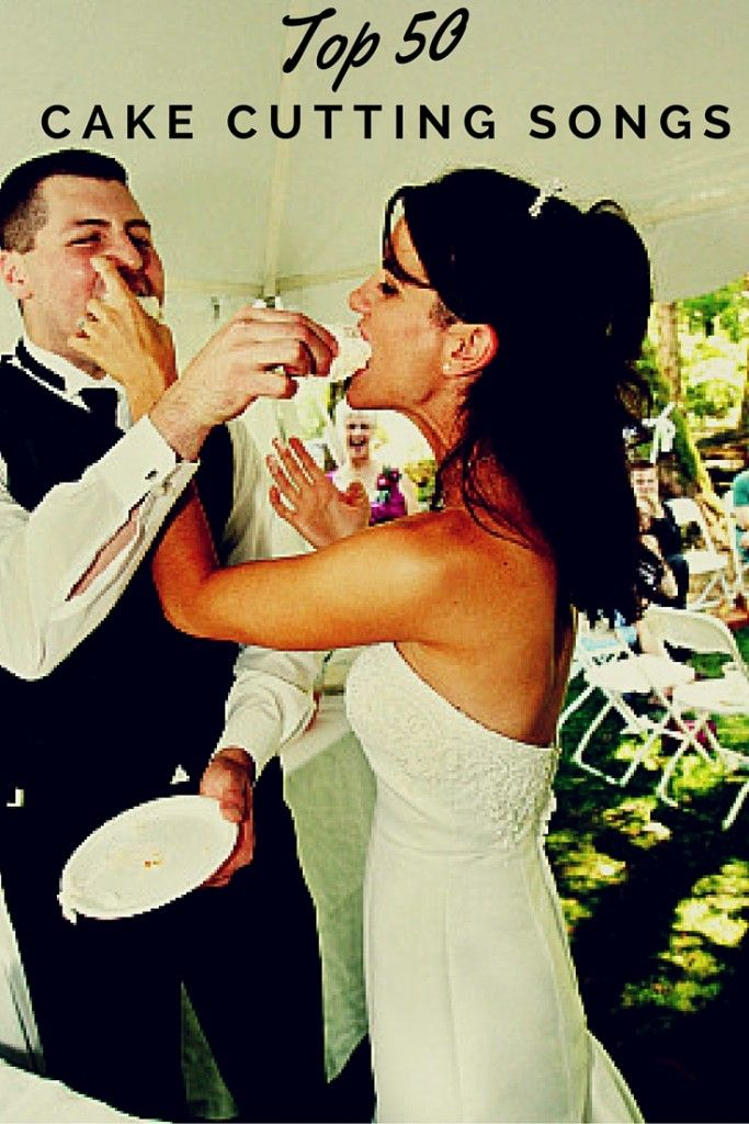Top 50 Cake Cutting Songs For Your Wedding