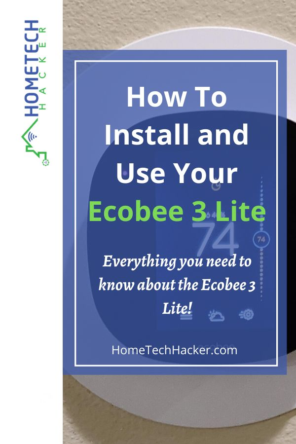 How To Install And Use Your Ecobee 3 Lite