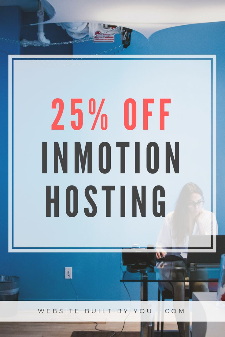 Get 25% off Inmotion hosting TODAY! Get the best value hosting for your blog and create your own website for only $5.99 a month. Get this Great deal Now!