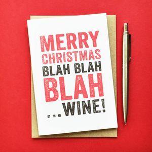Merry Christmas Blah Blah Wine Greetings Card - christmas card packs