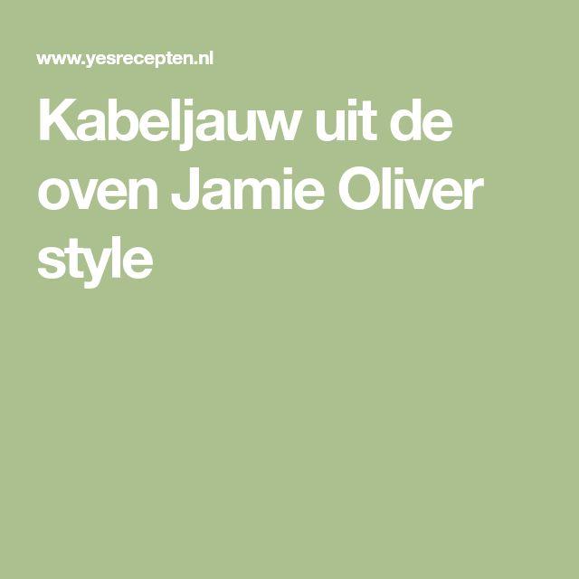 Kabeljauw uit de oven Jamie Oliver style