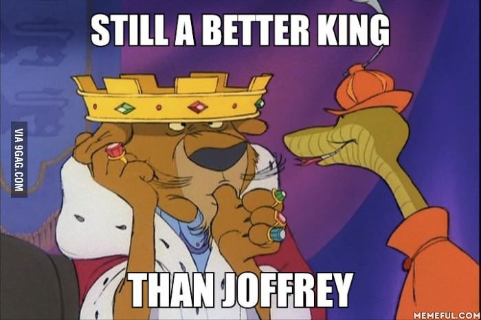 Still a better king than Joffrey