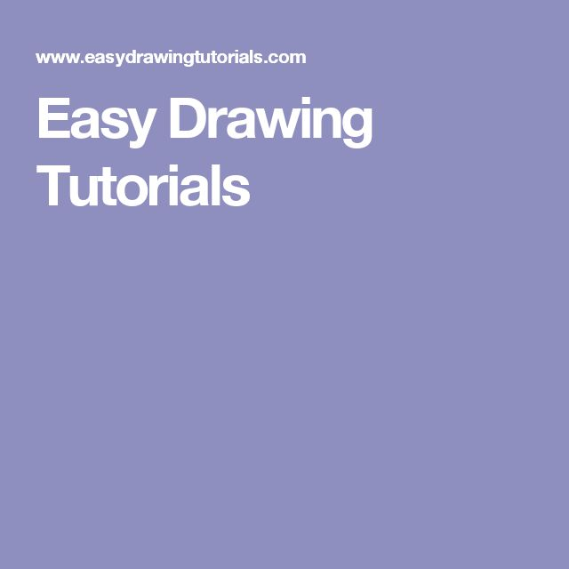 Easy Drawing Tutorials